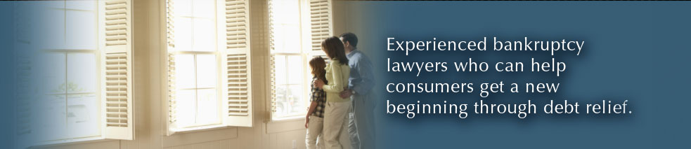 Experienced bankruptcy lawyers who can help consumers get a new beginning through debt relief.