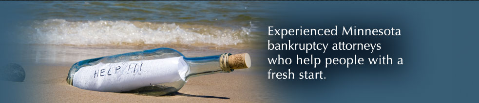 Experienced Minnesota bankruptcy attorneys who help people get a fresh start.
