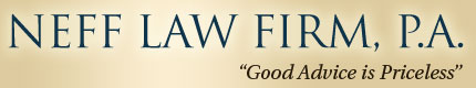"Neff Law Firm. P.A. | ""Good Advice is Priceless"""